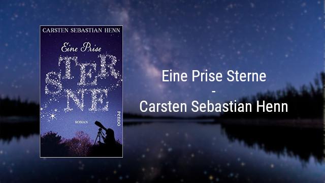 Eine Prise Sterne – Carsten Sebastian Henn