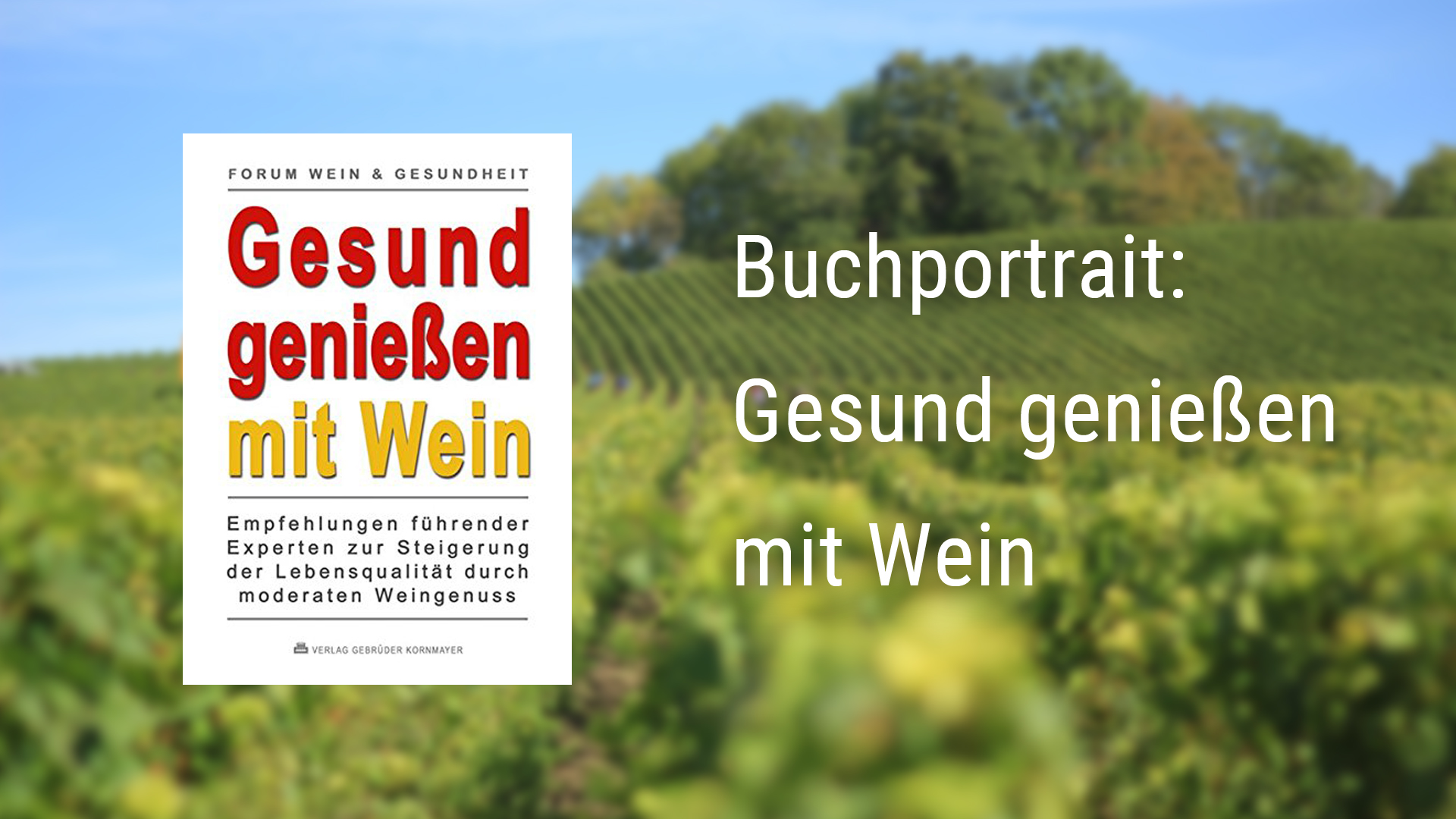 Book portrait: Enjoying healthy with wine – an interview with Doris Goedecker