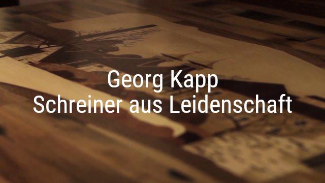 Georg Kapp – Schreiner aus Leidenschaft