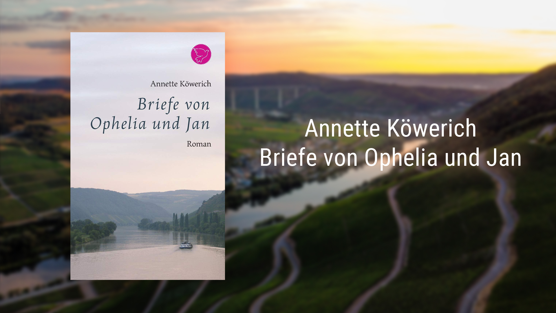 Annette Köwerich: Letters from Ophelia and Jan