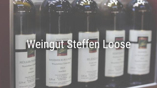 Weinanbaugebiet Sachsen – Weingut Steffen Loose