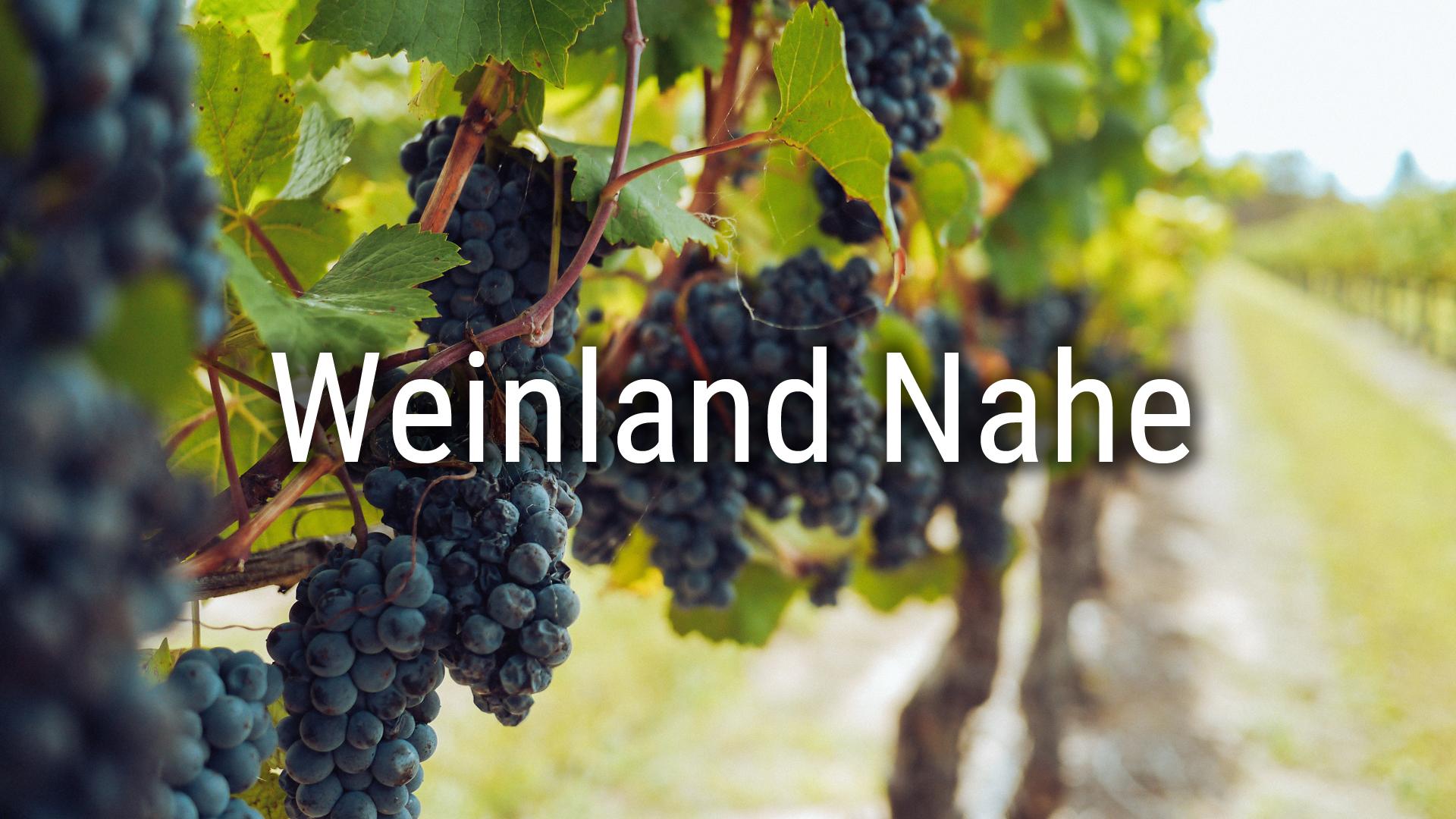 Weinland Nahe