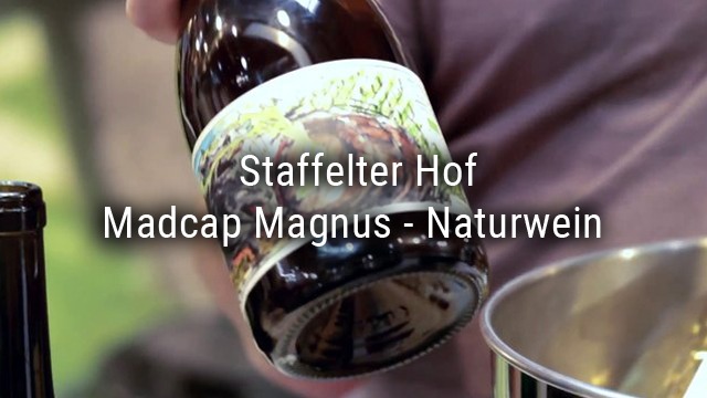 Madcap Magnus – natural wine from the Staffelter Hof