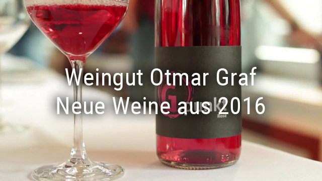 Otmar Graf winery – new wines from 2016