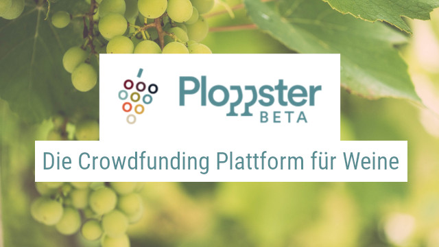Ploppster – The crowdfunding platform for wines