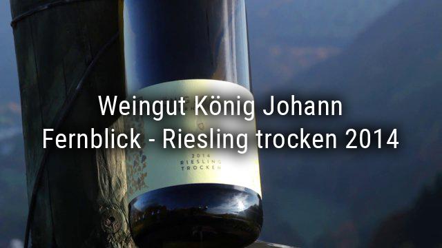 König Johann winery – Fernblick – Riesling trocken 2014
