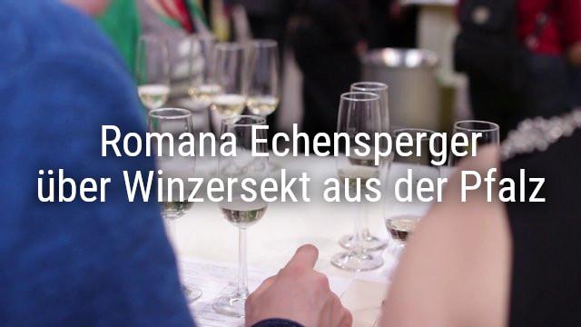Romana Echensperger, Master of Wine über Winzersekt aus der Pfalz