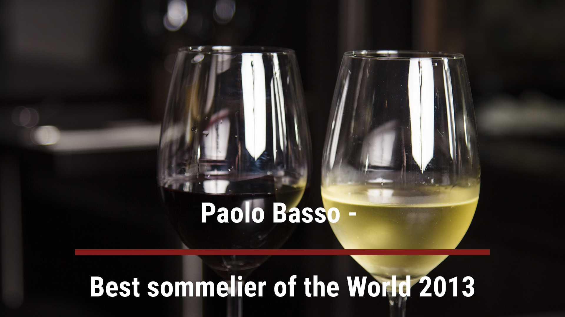 Paolo Basso – Best sommelier of the World 2013