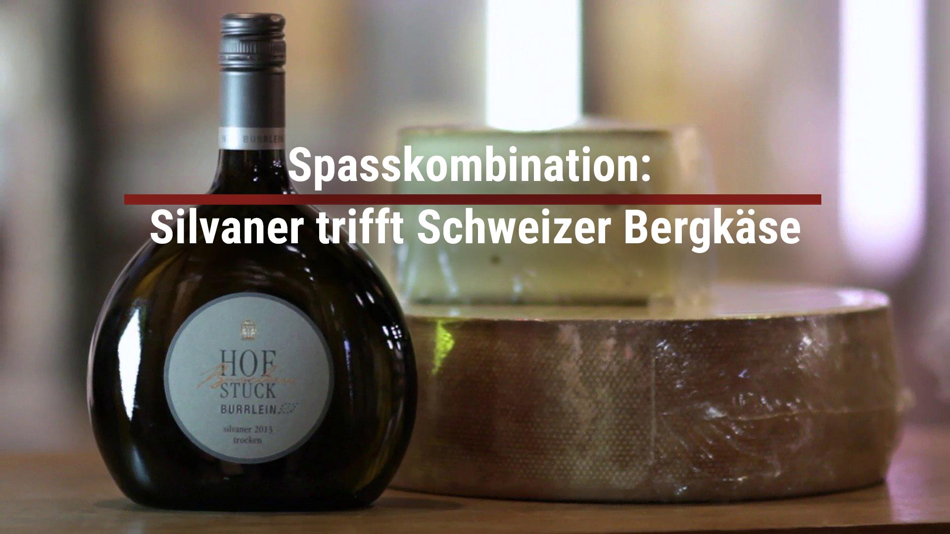 Spasskombination: Silvaner trifft Schweizer Bergkäse