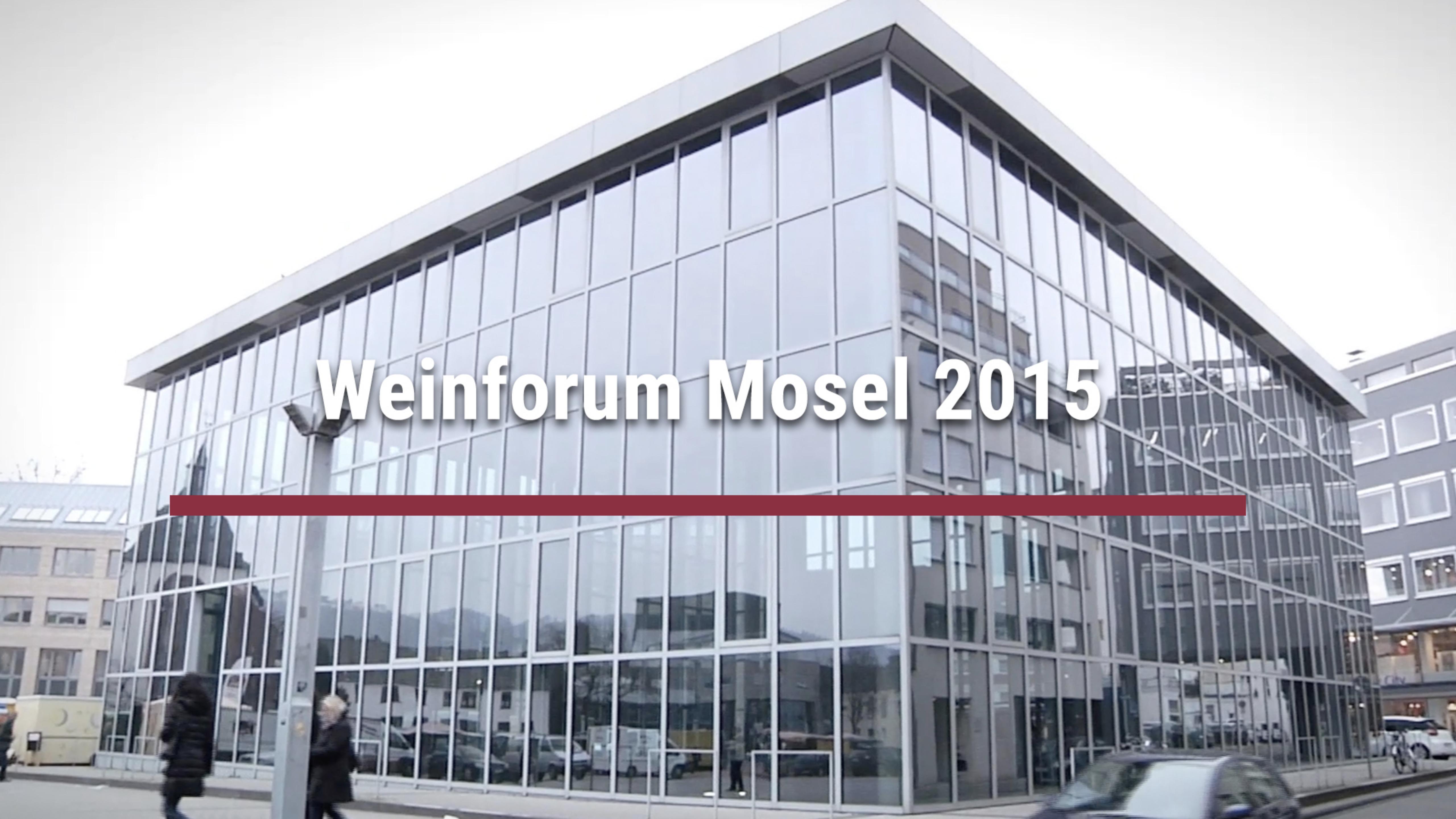 Weinforum Mosel 2015