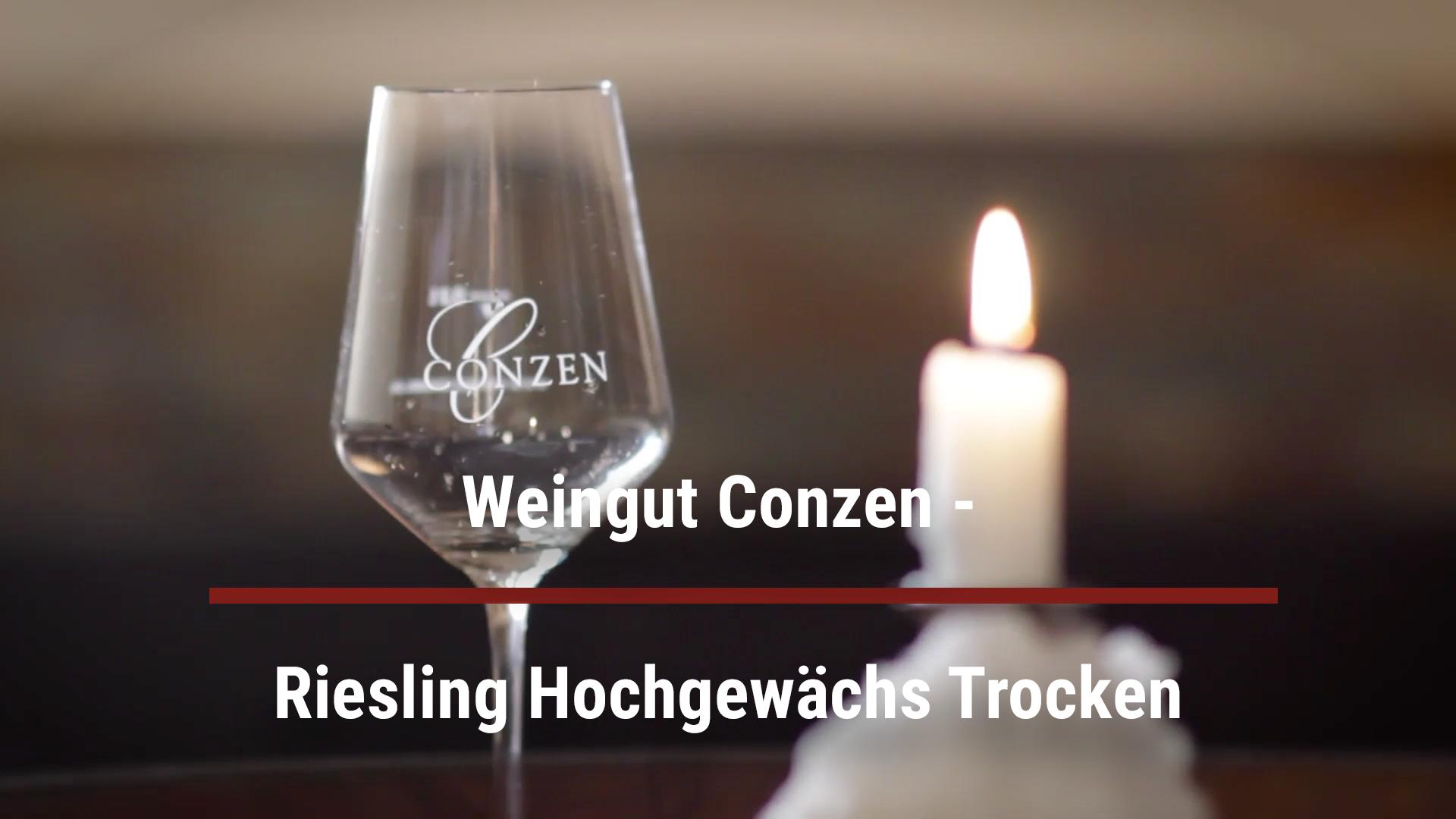 Weingut Conzen – Riesling Hochgewächs Trocken