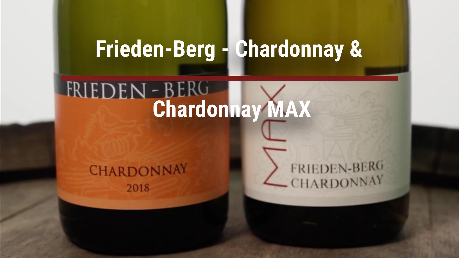 Frieden-Berg – Chardonnay & Chardonnay MAX