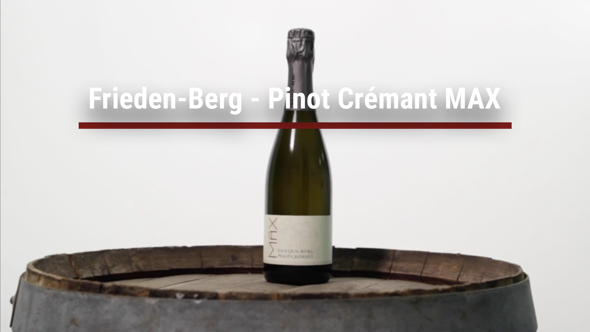 Frieden-Berg – Pinot Crémant MAX
