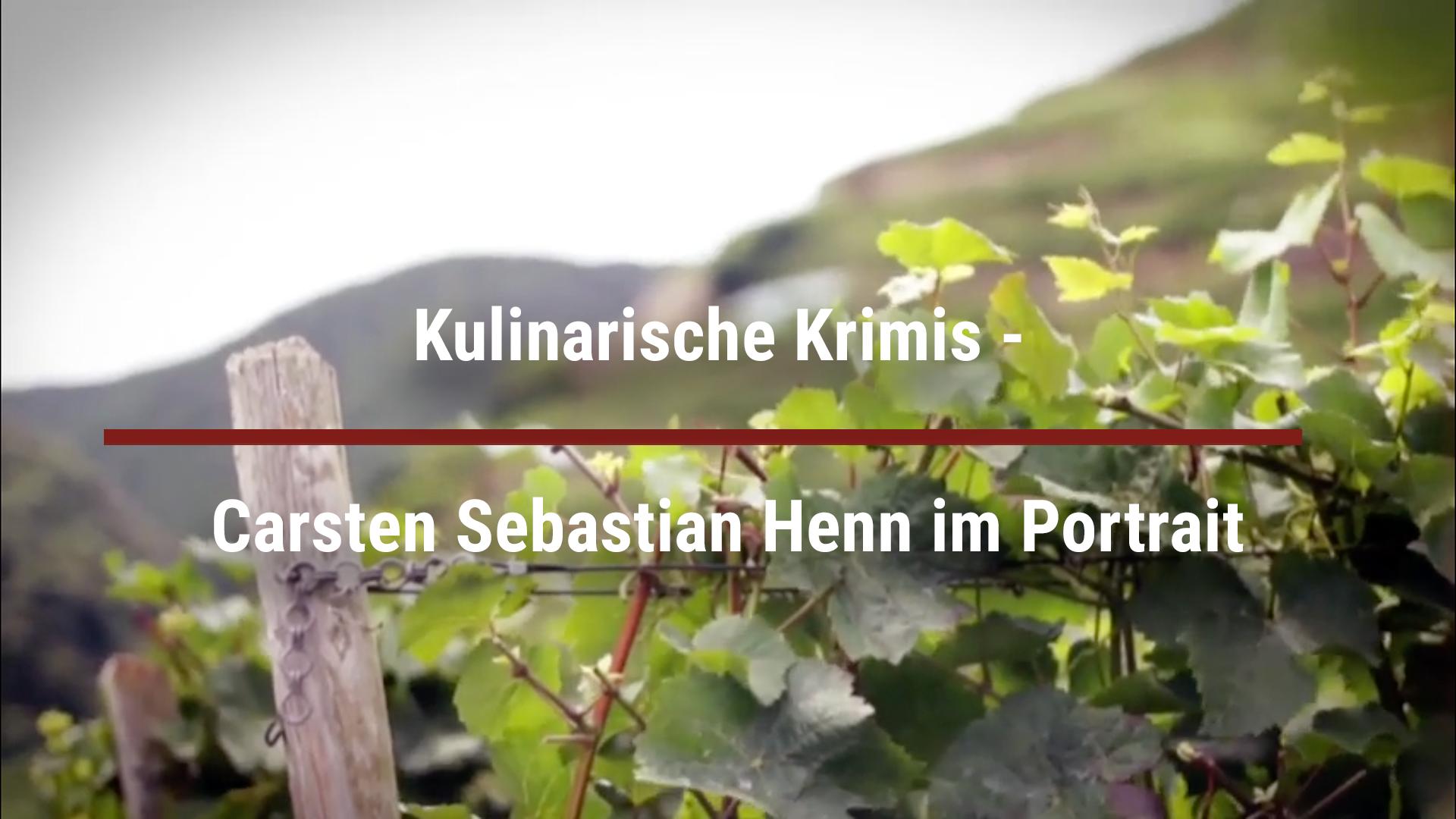 Kulinarische Krimis – Carsten Sebastian Henn im Portrait