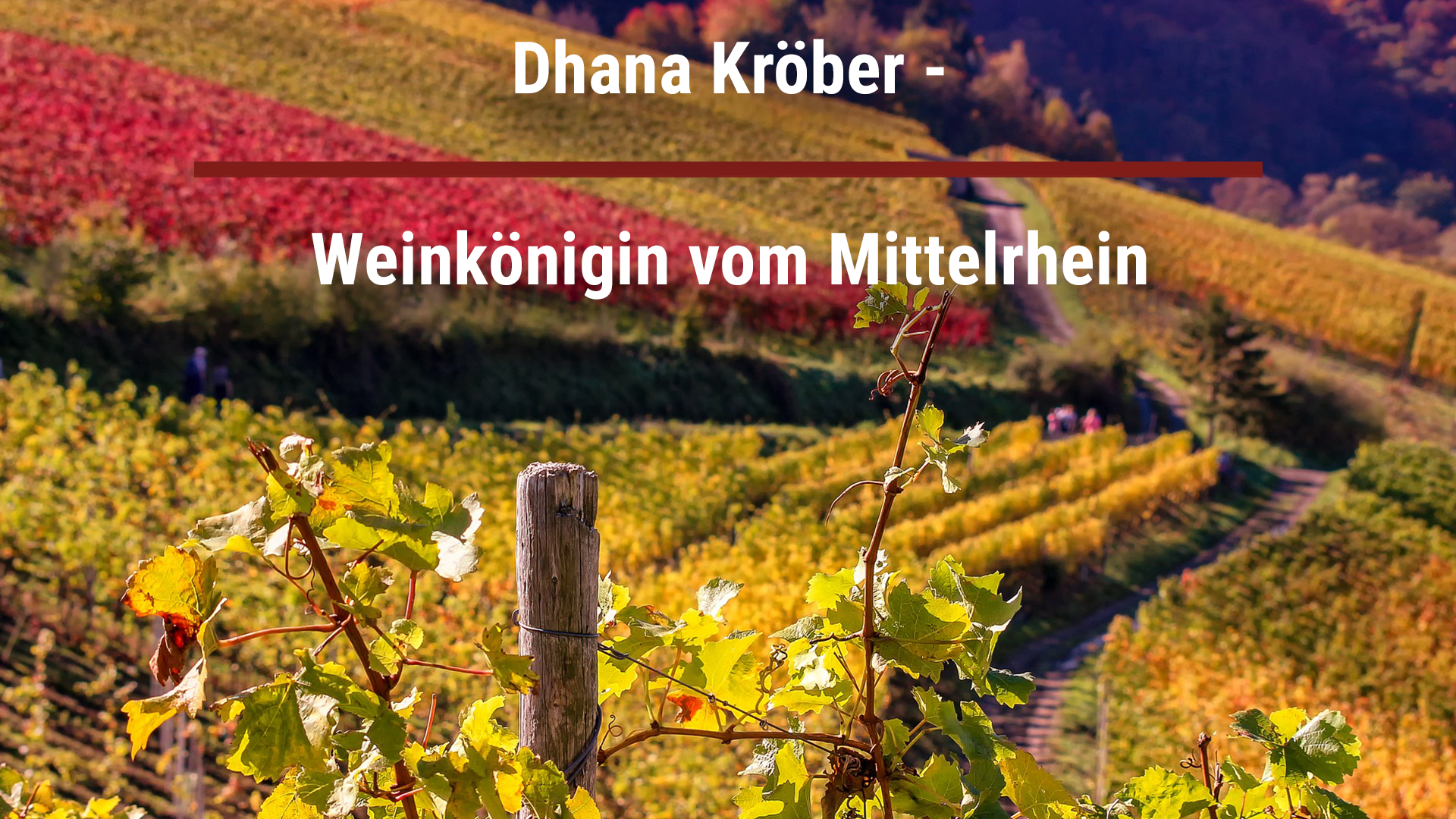 Dhana Kröber – Wine Queen from the Middle Rhine