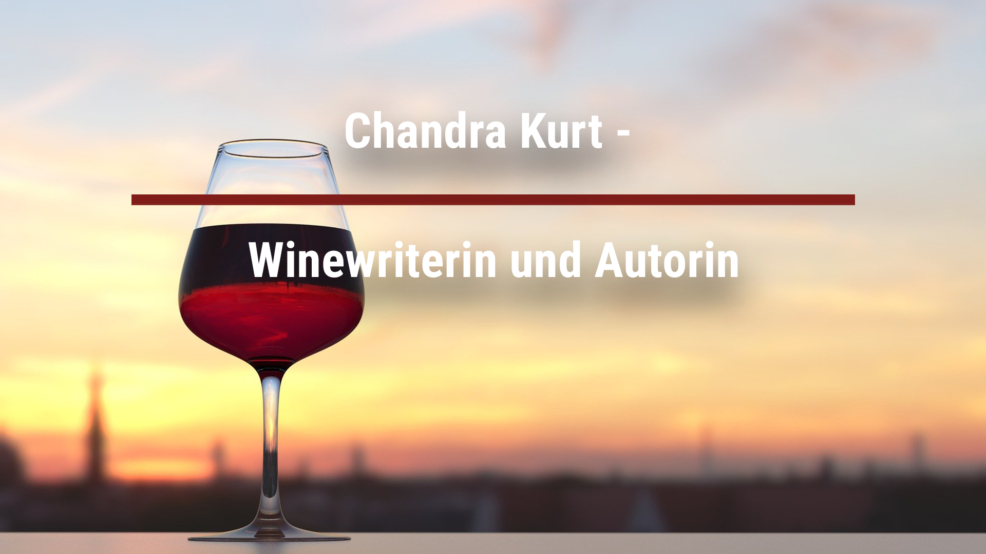 Chandra Kurt – Winewriterin und Autorin