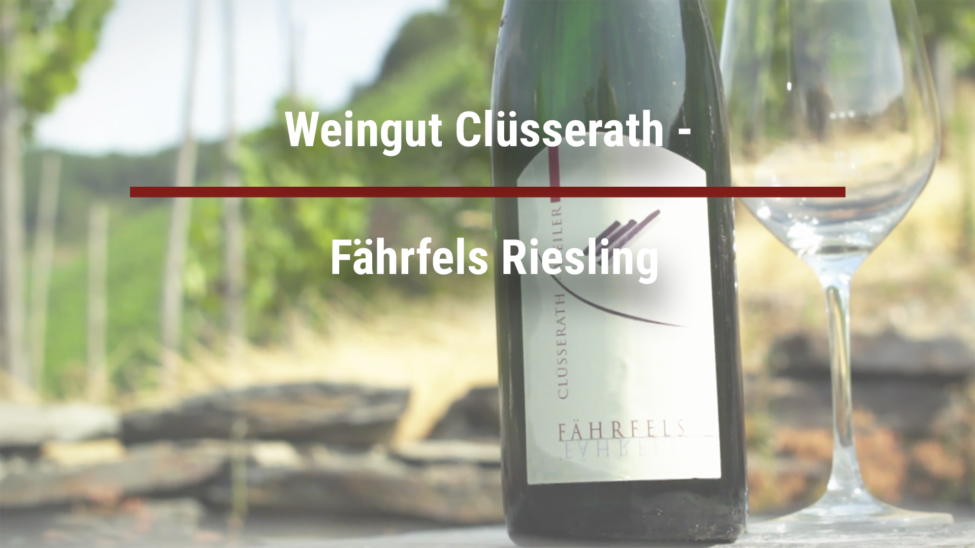 Winery Clüsserath – Fährfels Riesling