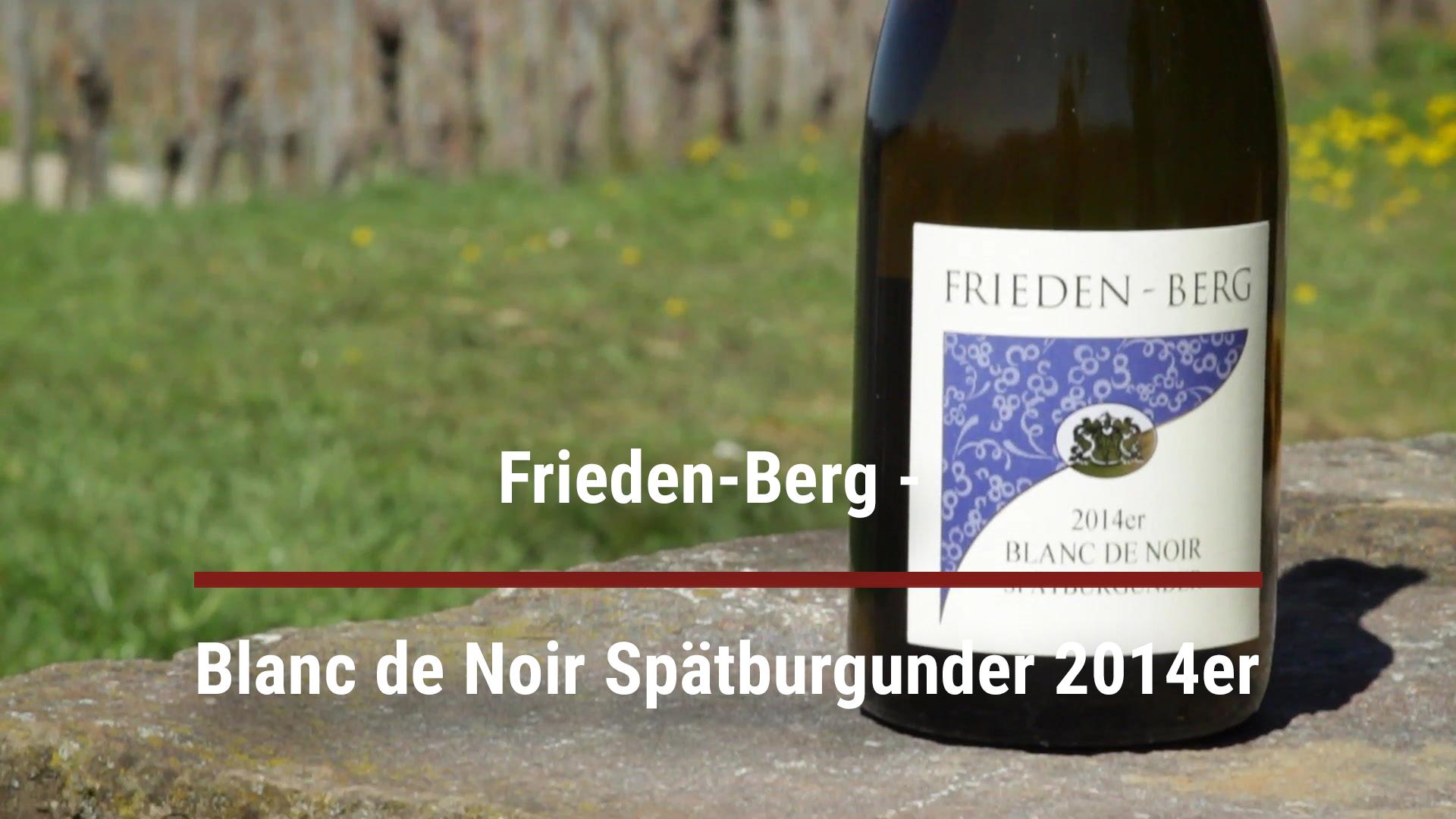 Frieden-Berg –  Blanc de Noir Spätburgunder 2014er