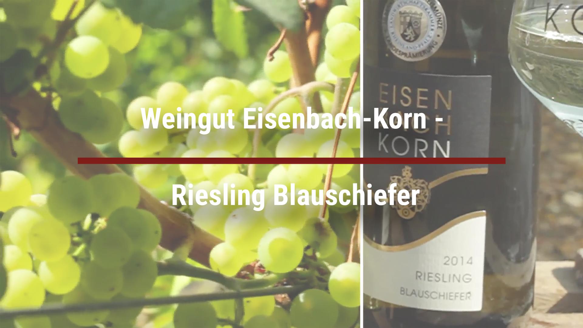 Weingut Eisenbach-Korn – Riesling Blauschiefer