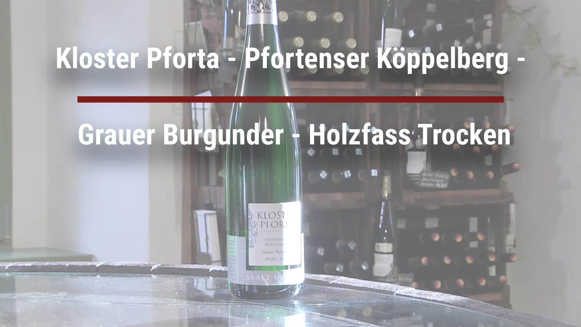 Pforta Monastery – Pfortenser Köppelberg – Gray Burgundy – Dry wooden barrel