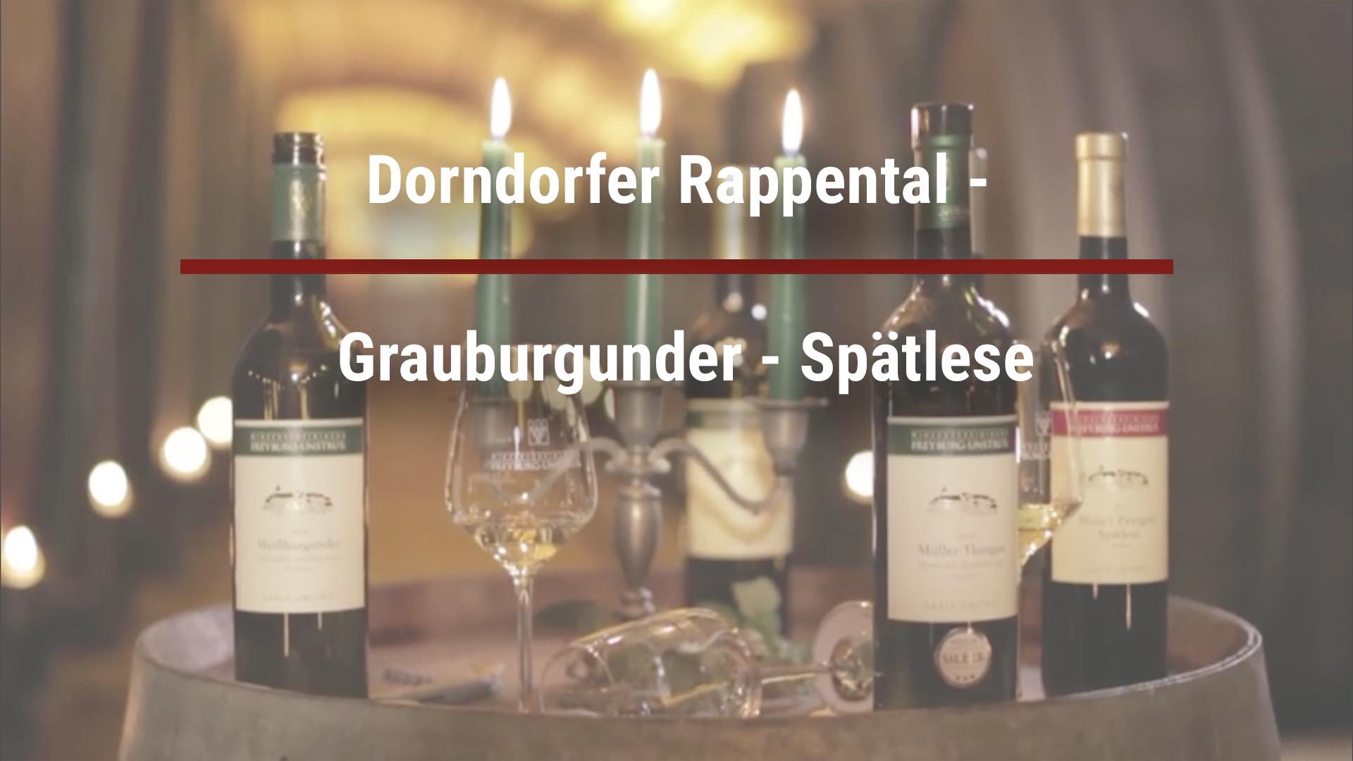 Dorndorfer Rappental – Grauburgunder – Spätlese