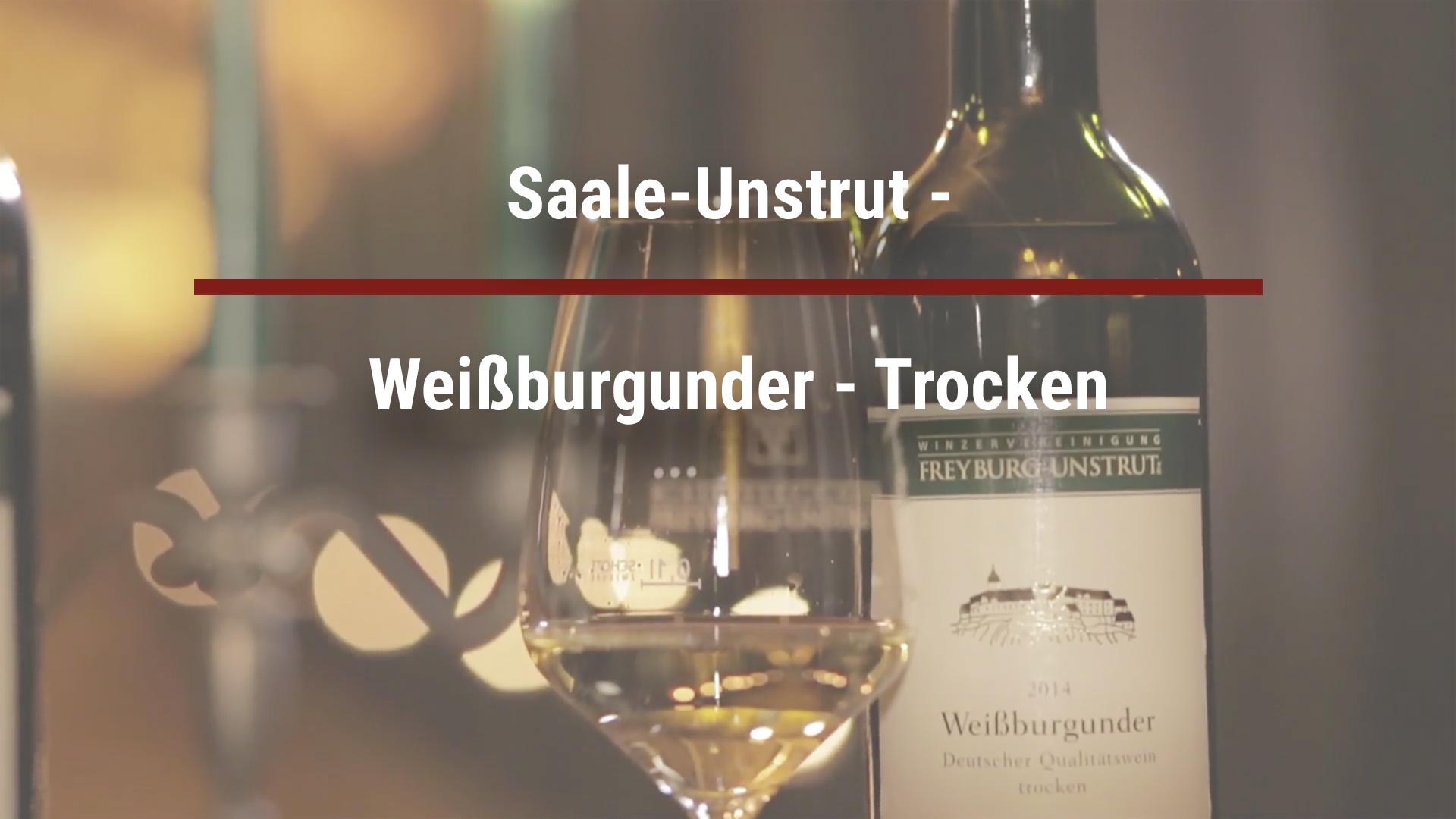 Saale-Unstrut – Weißburgunder – Trocken