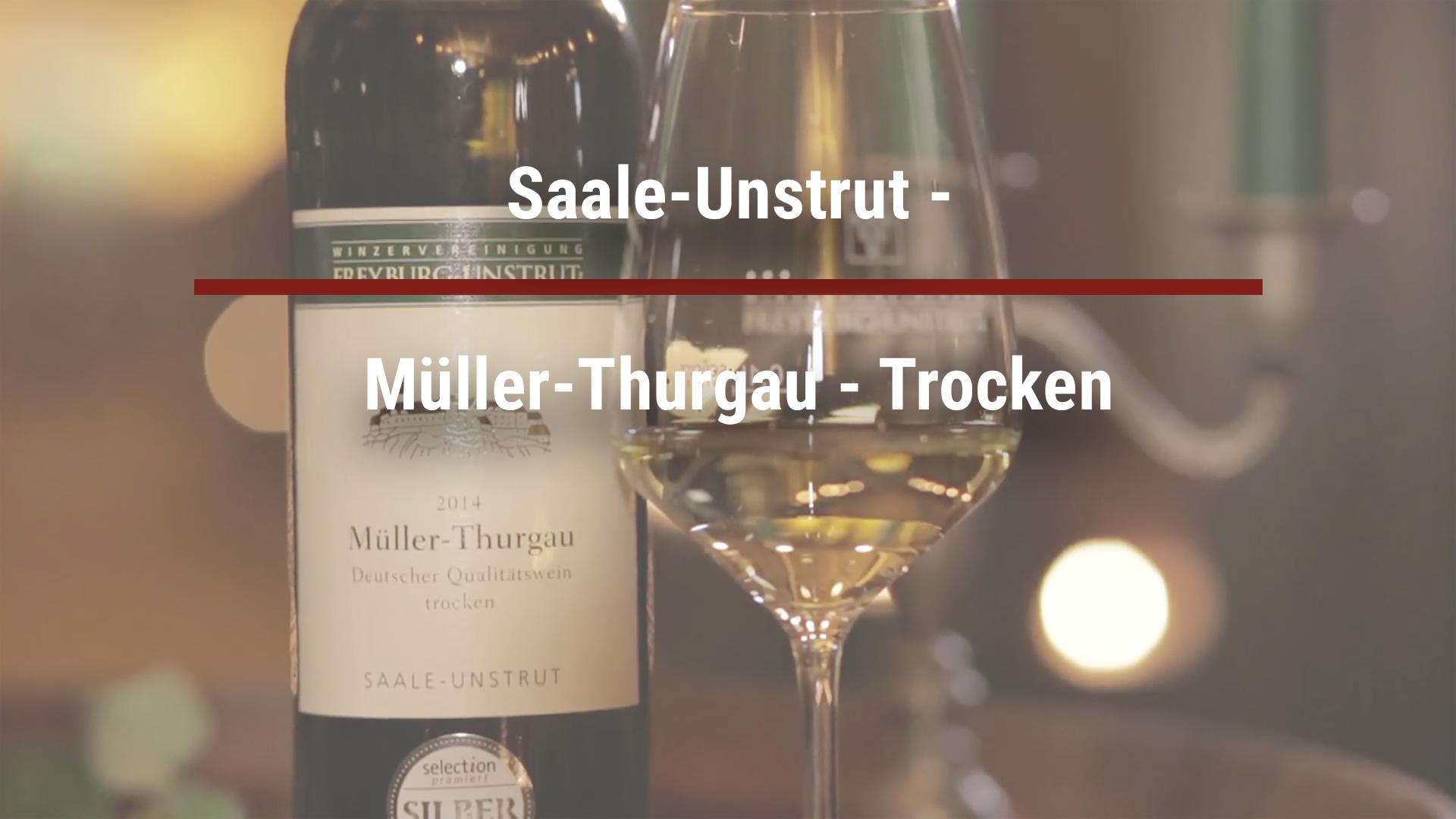 Saale-Unstrut – Müller-Thurgau – dry