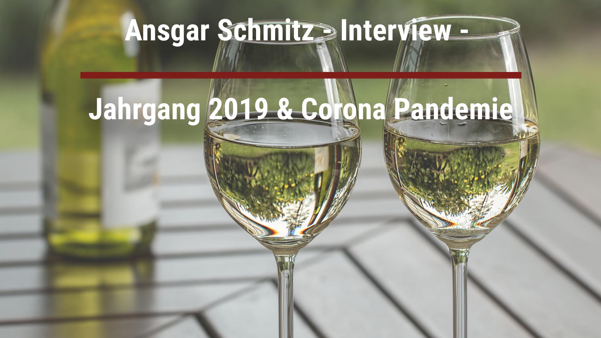 Ansgar Schmitz – Interview – Jahrgang 2019 & Corona Pandemie
