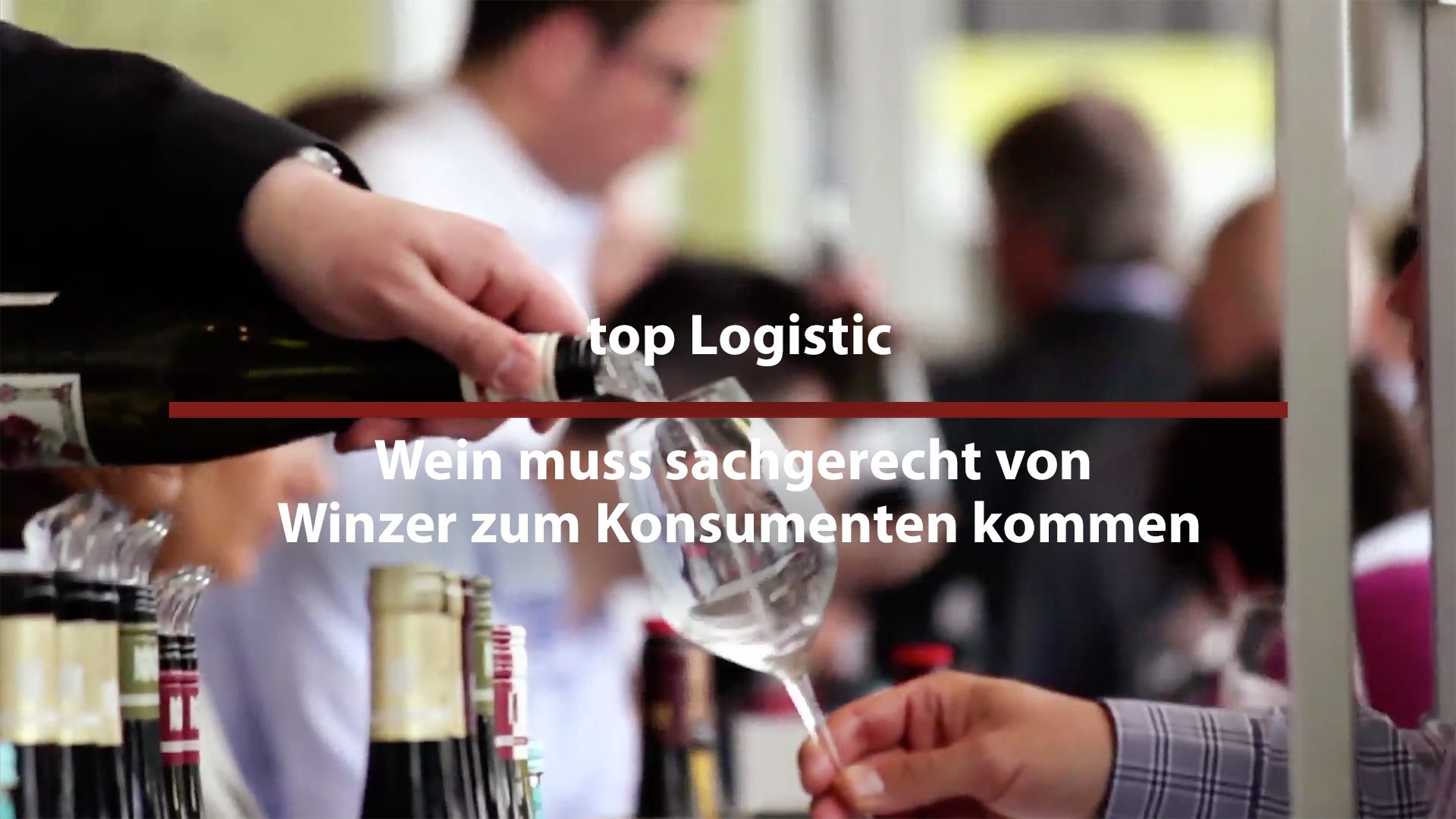 top logistics – wine has to come properly from the winemaker to the consumer