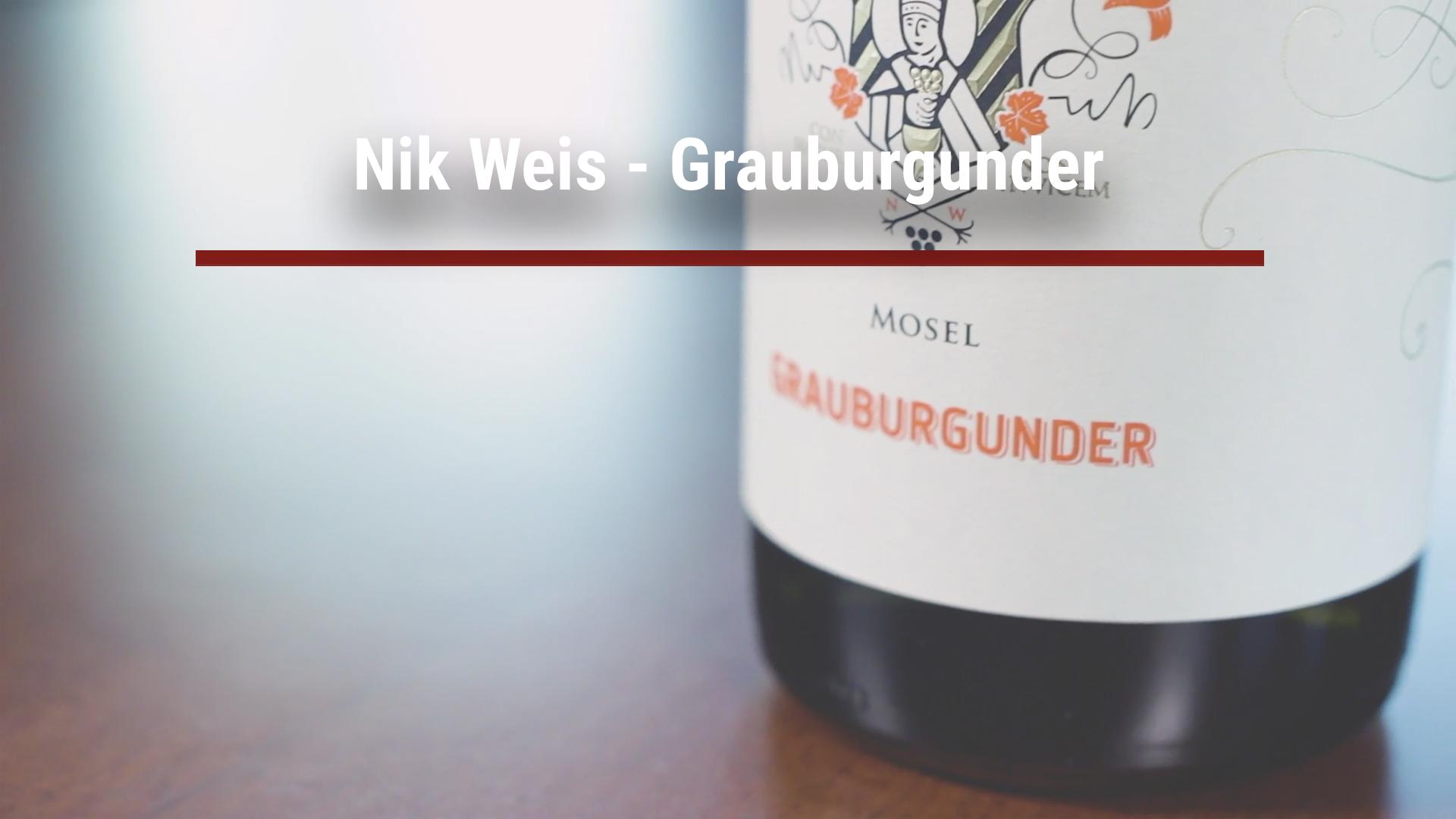 Nik Weis – Grauburgunder