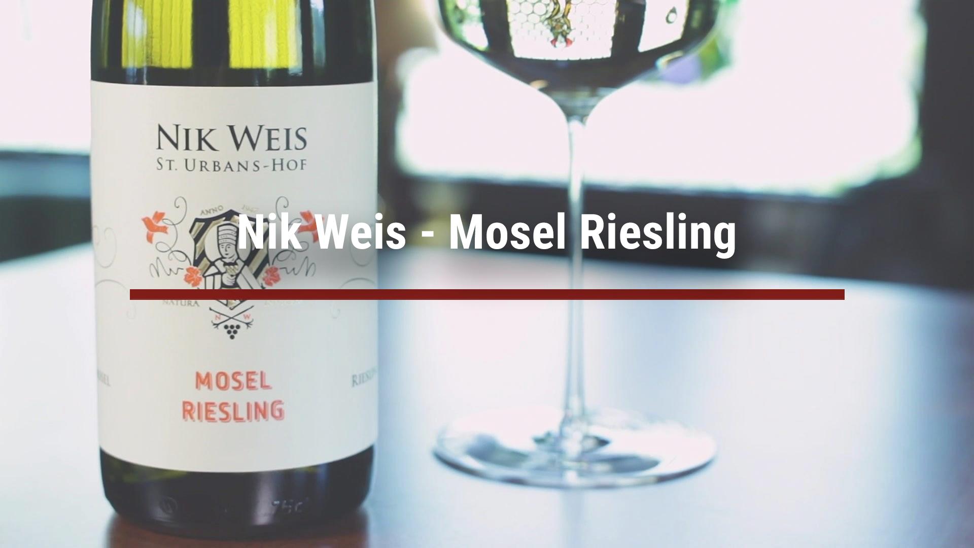 Nik Weis – Mosel Riesling