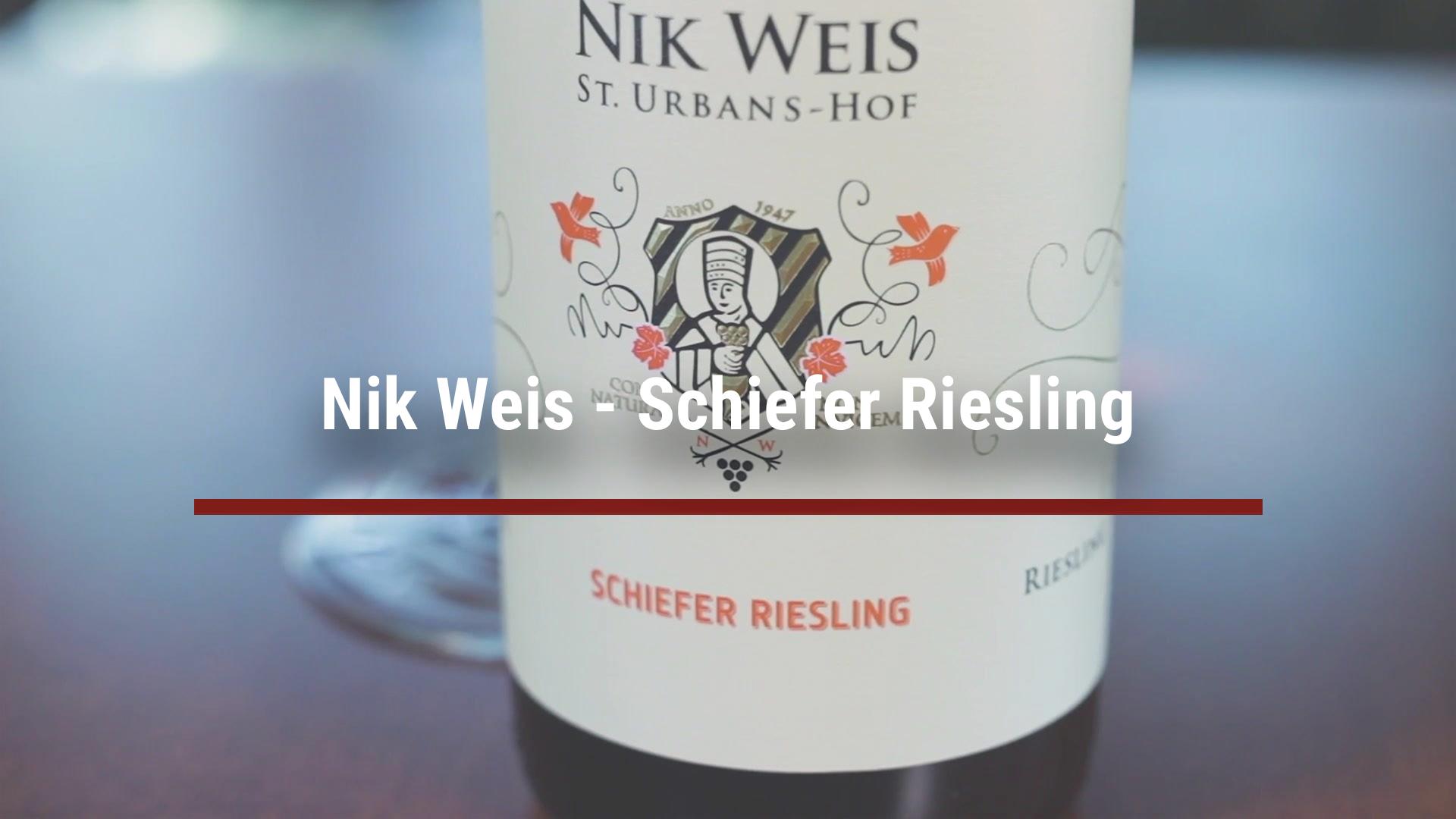 Nik Weis – Schiefer Riesling