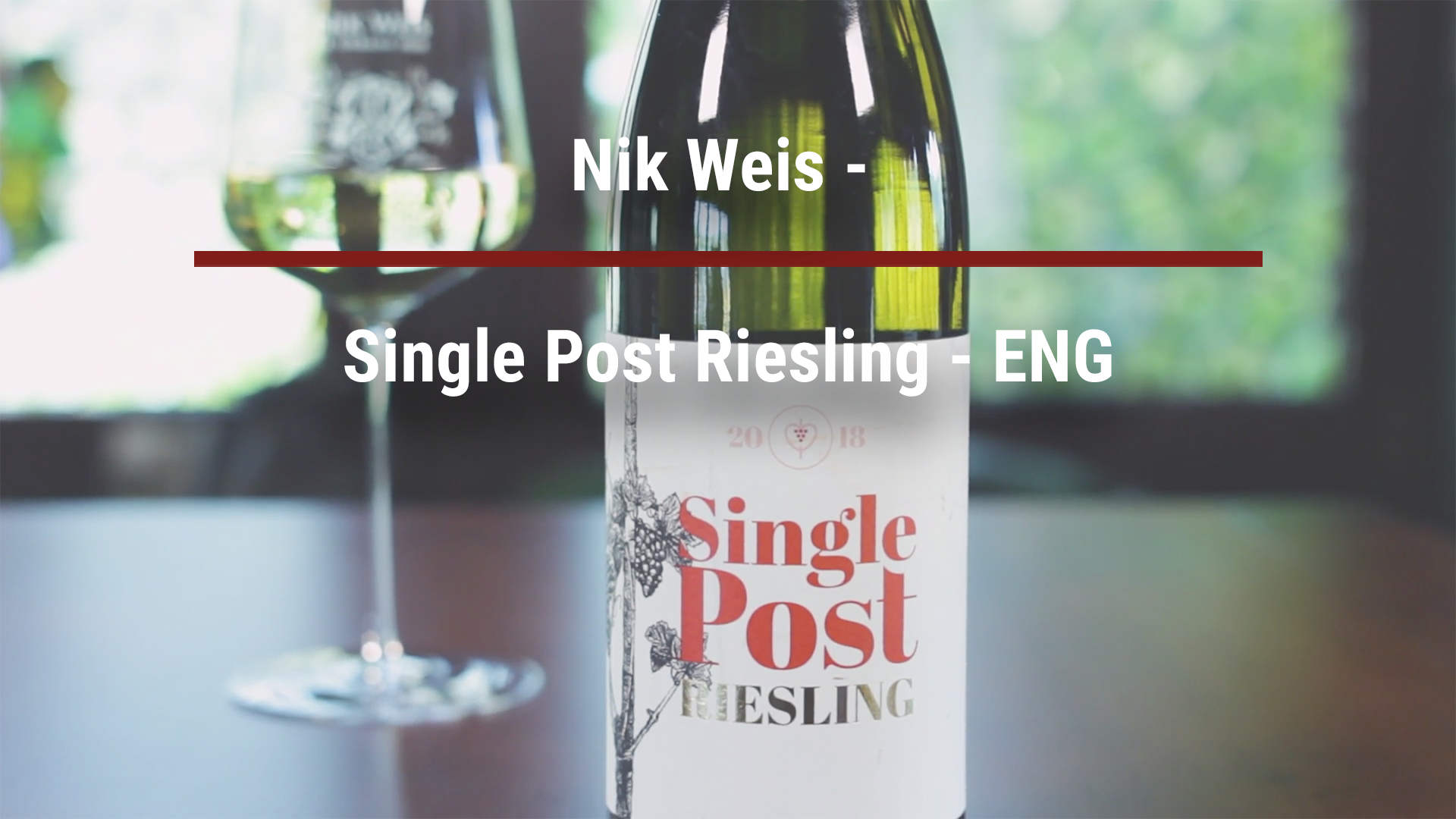 Nik Weis – Single Post Riesling – ENG